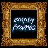 Empty Frames Podcast